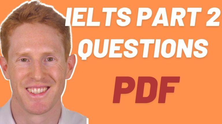 IELTS Part 2 Questions PDF